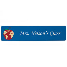 "Personalized Aluminum Room Sign - Teacher's Classroom Sign (4""x18"")"