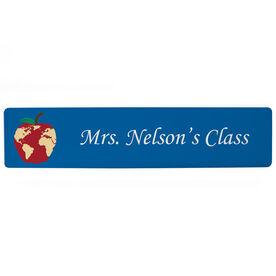 "Personalized Aluminum Room Sign - Teacher's Classroom Sign (4""x18"")"