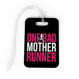 Running Bag/Luggage Tag - One Bad Mother Runner