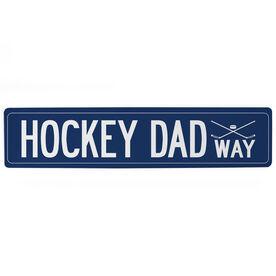 "Hockey Aluminum Room Sign - Hockey Dad Way (4""x18"")"