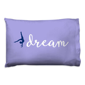 Gymnastics Pillowcase - Dream