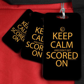 Basketball Bag/Luggage Tag Keep Calm and Don't Get Scored On
