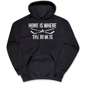 Hockey Hooded Sweatshirt - Home Is Where The Rink Is