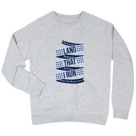 Running Raglan Crew Neck Sweatshirt - Land That I Run