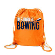 I'd Rather Be Rowing Sport Pack Cinch Sack