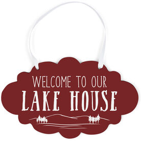 Cloud Sign - Welcome To Our Lake House