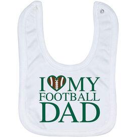 Football Baby Bib - I Love My Football Dad