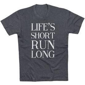 Running Short Sleeve T-Shirt - Life's Short Run Long (Text)