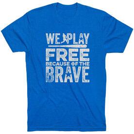 Baseball T-Shirt Short Sleeve - Because Of The Brave Baseball
