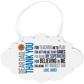 Basketball Cloud Sign - Dear Dad