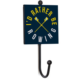Crew Medal Hook - I'd Rather Be Rowing