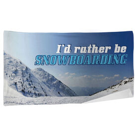 Snowboarding Beach Towel I'd Rather Be Snowboarding