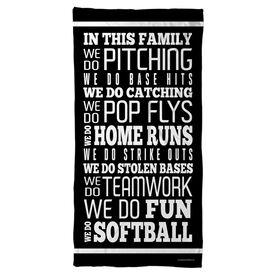 Softball Beach Towel We Do Softball