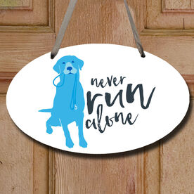 Never Run Alone Decorative Oval Sign