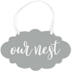 Cloud Sign - Our Nest