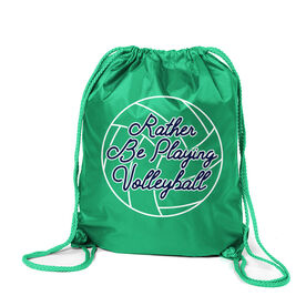 Volleyball Sport Pack Cinch Sack - I'd Rather Be Playing Volleyball