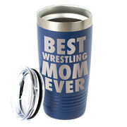 Wrestling 20 oz. Double Insulated Tumbler - Best Mom Ever