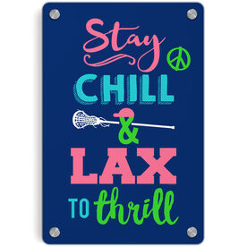 Girls Lacrosse Metal Wall Art Panel - Stay Chill