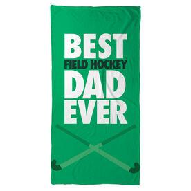 Field Hockey Beach Towel Best Dad Ever
