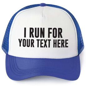 Running Trucker Hat - Custom I Run For...