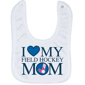 Field Hockey Baby Bib - I Love My Field Hockey Mom