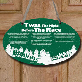 Twas The Night Before The Race Decorative Oval Sign