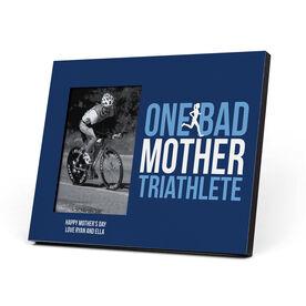 Triathlon Photo Frame - One Bad Mother Triathlete
