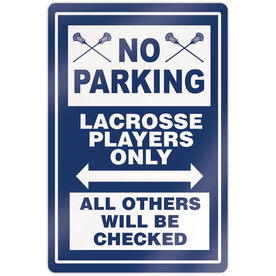 """Guys Lacrosse 18"""" X 12"""" Aluminum Room Sign - No Parking Sign With Crossed Sticks"""
