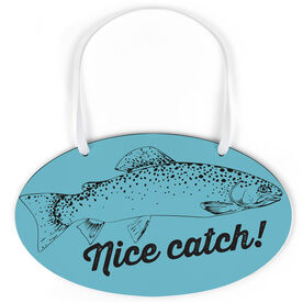 Fly Fishing Oval Sign - Nice Catch