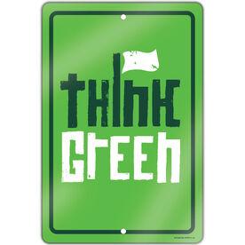 "Golf Aluminum Room Sign (18""x12"") Think Green"