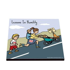 Life On The Run - Lessons In Humility - Glossy Tile Coaster
