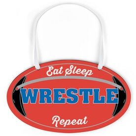 Wrestling Oval Sign - Eat Sleep Wrestling Repeat