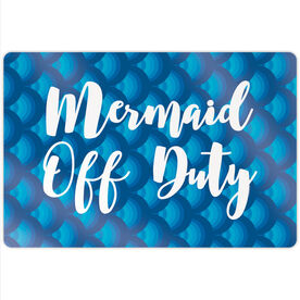 "Swimming 18"" X 12"" Aluminum Room Sign - Mermaid Off Duty"