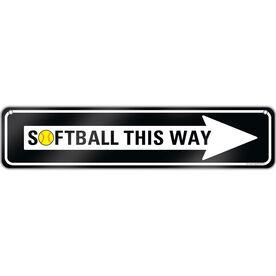 "Softball Aluminum Room Sign Softball This Way (4""x18"")"