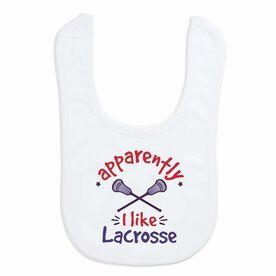 Guys Lacrosse Baby Bib - Apparently, I Like Lacrosse