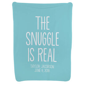 Personalized Baby Blanket - The Snuggle Is Real