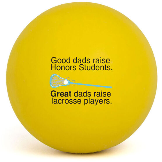 Personalized Great LAX Dad Lacrosse Ball (Yellow Ball)