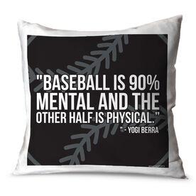 Baseball Throw Pillow Baseball Is 90 Percent Mental
