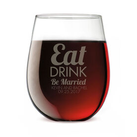 Personalized Stemless Wine Glass - Eat Drink Be Married