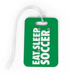 Soccer Bag/Luggage Tag - Eat Sleep Soccer