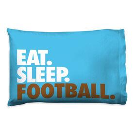 Football Pillowcase - Eat Sleep Football