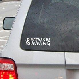 I'd Rather Be Running Vinyl RUNNERDecal