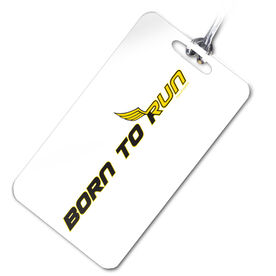 Born To Run Personalized Sport Bag/Luggage Tag