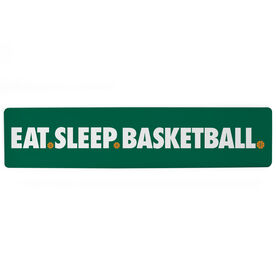 "Basketball Aluminum Room Sign - Eat Sleep Basketball (4""x18"")"