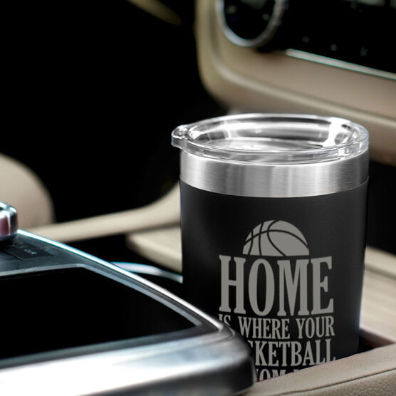 Basketball 20oz. Double Insulated Tumbler - Home Is Where Your Basketball Mom Is