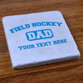Personalized Field Hockey Dad - Stone Coaster