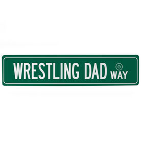 "Wrestling Aluminum Room Sign - Wrestling Dad Way (4""x18"")"