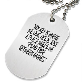 Hockey Is Where We Live Printed Dog Tag Necklace