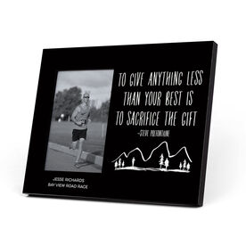 Running Photo Frame - To Give Anything Less