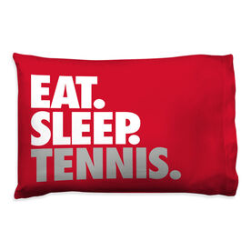 Tennis Pillowcase - Eat. Sleep. Tennis.
